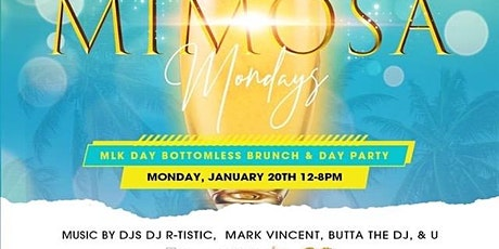 Mimosa Mondays L.A.  - Brunch & Day Party - MLK Day Edition tickets