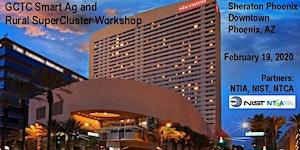 GCTC Smart Ag and Rural SuperCluster Workshop