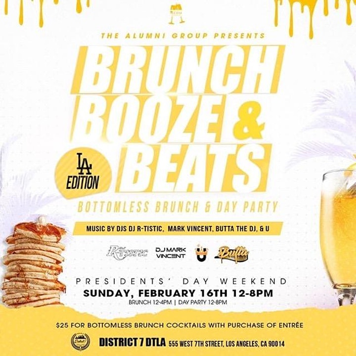 Brunch Booze & Beats - L.A. Brunch & Day Party - Presidents' Weekend image