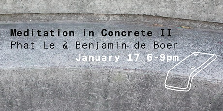 Meditation in Concrete II tickets