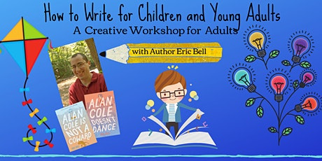 How To Write for Children & Young Adults: A Creative Workshop for Adults tickets