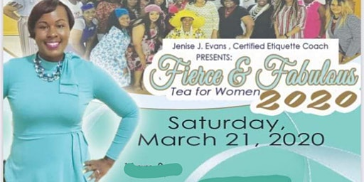 4th Annual Fierce and Fabulous Women's  Tea