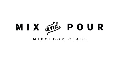 Mix and Pour Mixology Class