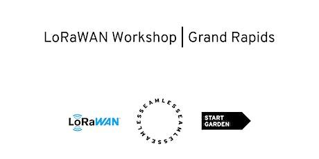 Grand Rapids LoRaWAN Workshop - DATE TBD tickets