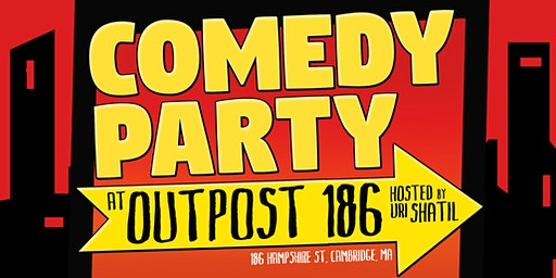 Comedy Party at Outpost 186