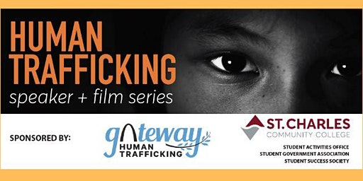 Human Trafficking- Speaker + Film Series
