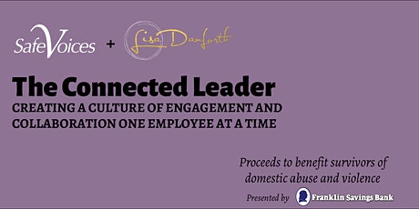 The Connected Leader: Seminar to benefit Safe Voices tickets