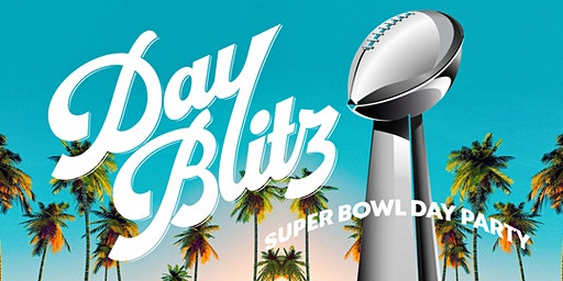 Day Blitz - Super Bowl Day Party @ Treehouse