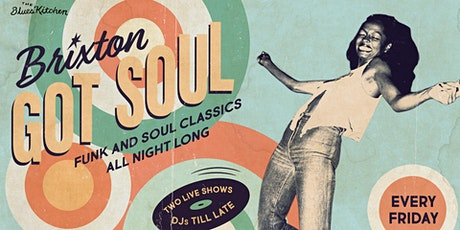 Venue Closed: Brixton Got Soul tickets