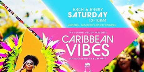 Caribbean Vibes Bottomless Brunch & Day Party - Presidents' Day Weekend tickets