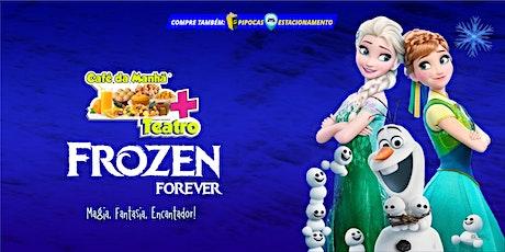 DESCONTO! Café da Manhã + Teatro: Frozen Forever, no Teatro BTC ingressos