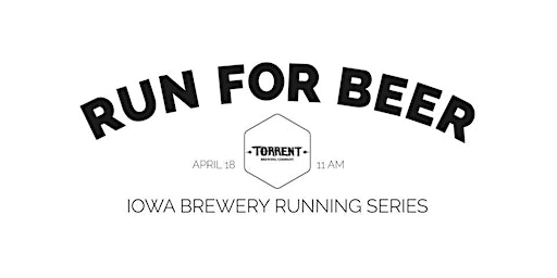 Beer Run - Torrent Brewing | Part of the 2020 Iowa Brewery Running Series