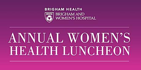 Annual Women's Health Luncheon tickets