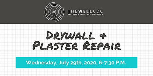 Home Maintenance Class: Drywall & Plaster Repair