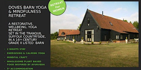 Yoga & Mindfulness Retreat Suffolk tickets