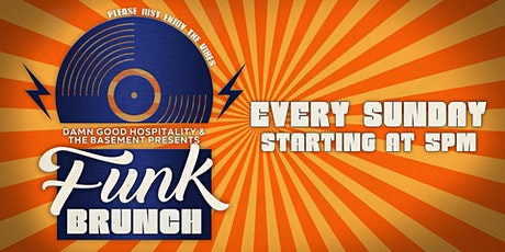 The Basement presents Funk Brunch tickets
