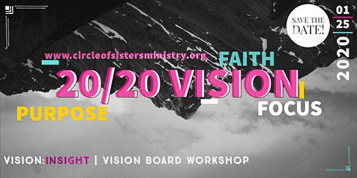 20/20  VISION INsight - Vision Board Workshop