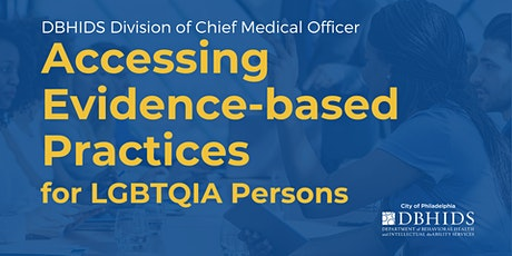 Accessing Evidence-Based Practices for LGBTQIA Persons tickets