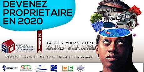 SALON DE L'IMMOBILIER DE COTE D'IVOIRE - SICI 2020 billets