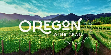 Oregon Wine Trail San Francisco tickets