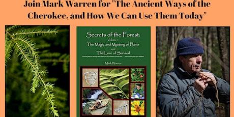 """Mark Warren Presents """"The Ancient Ways of the Cherokee"""" tickets"""