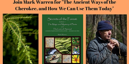 "Mark Warren Presents ""The Ancient Ways of the Cherokee"""