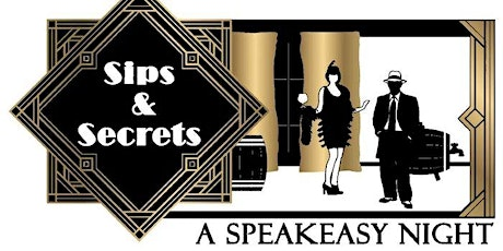 Sips & Secrets: A Speakeasy Night tickets