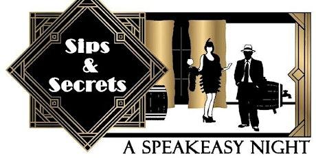 Sips & Secrets: A Speakeasy Night tickets