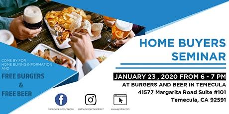 FREE BURGERS FREE BEER - Homebuyer Event Temecula tickets