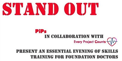 STAND OUT: Essential Evening of Skills Training for Foundation Doctors