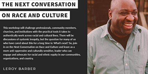 The Next Conversation on Race and Culture