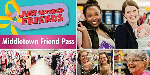 VIP FRIEND PASS! Just Between Friends Middletown Spring 2020