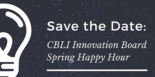 Center for Business Law & Innovation Spring Happy Hour 2020