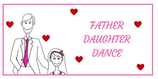 Father Daughter Sweetheart Dance 2020