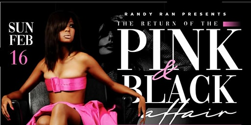 THE RETURN OF THE PINK & BLACK AFFAIR