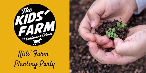 Kids' Farm: Planting Party