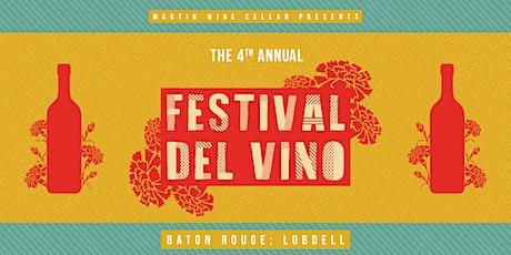 4th Annual Festival Del Vino: Baton Rouge - Lobdell tickets