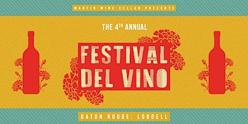 4th Annual Festival Del Vino: Baton Rouge - Lobdell