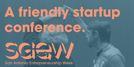 San Antonio Entrepreneurship Week 2020 | Day 1 tickets