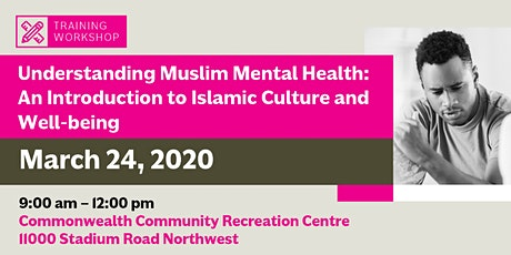Understanding Muslim Mental Health (Mar 24, 2020) tickets