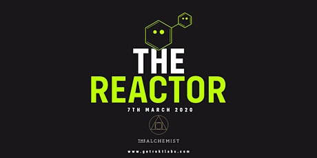 GETREKT™ Labs - The Reactor Series tickets
