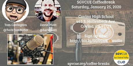 SGVCUE Coffee Break: Audio in the Classroom tickets