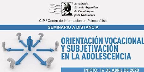 Orientación Vocacional y subjetivación en la adolescencia entradas