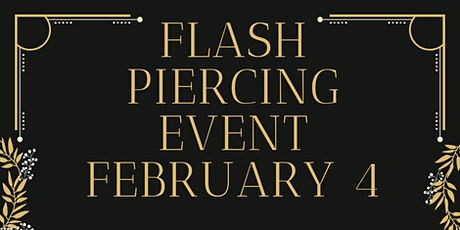 Flash Piercing event $20 piercings ! tickets