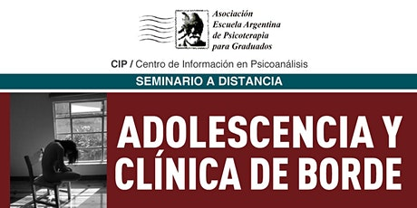 Adolescencia y clínica de borde tickets