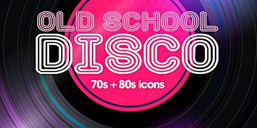 Dunbar Old School DISCO 2020 - 70s & 80s Icons!