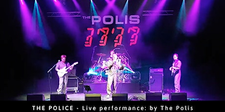 The Police - Live performance by: The Polis tickets
