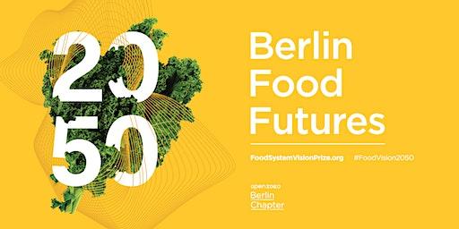 Berlin Food Futures