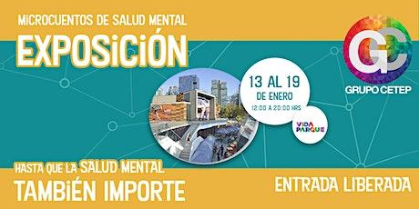 Exposición: Microcuentos de Salud Mental entradas