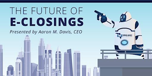 The Future of e-Closings